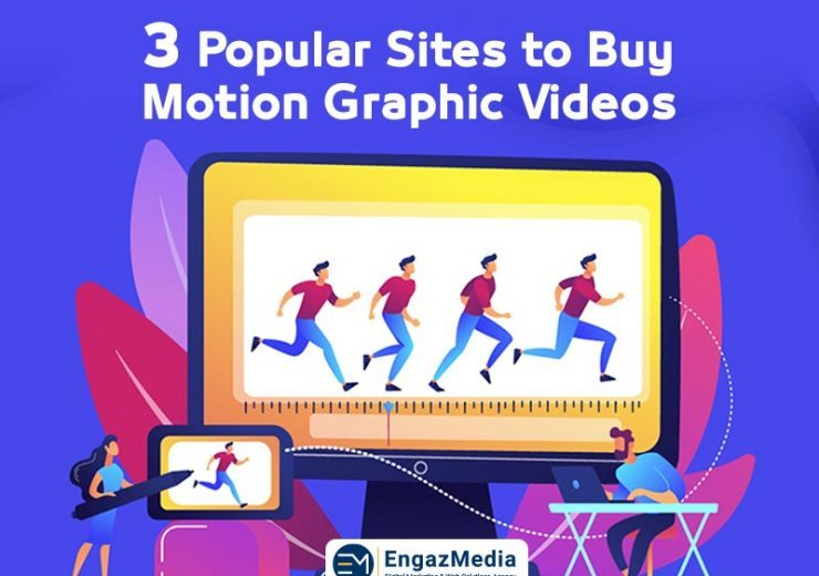 3 Popular Sites to Buy Motion Graphic Videos 1 740x520 740x520 - Blog -