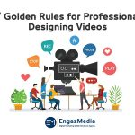 7 Golden Rules for Professional Designing Videos